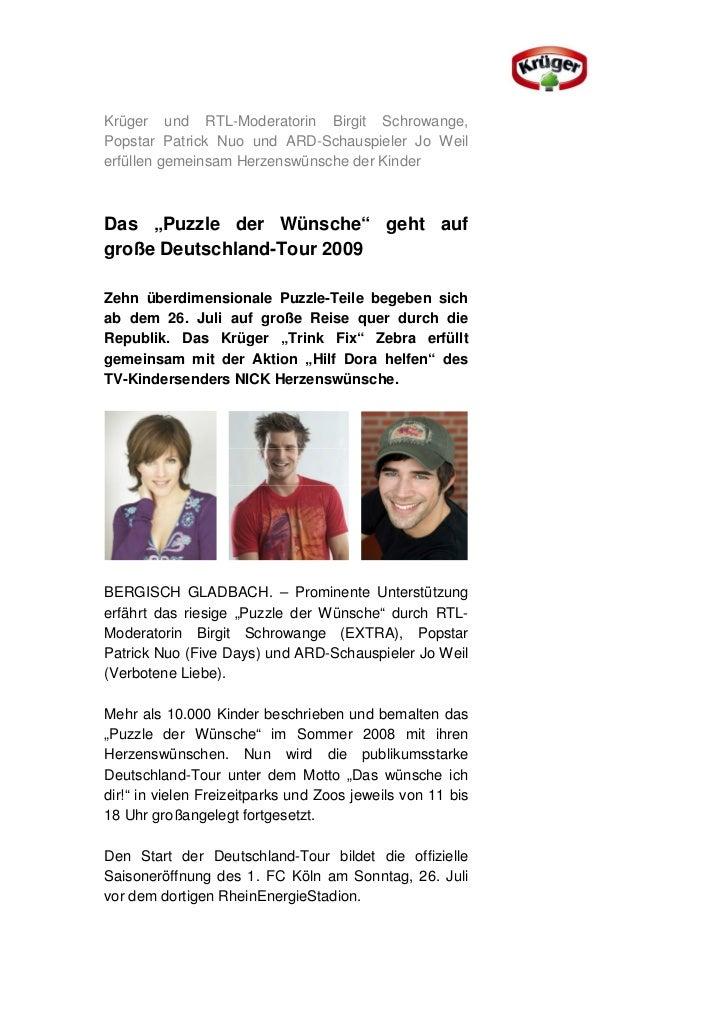 Krüger und RTL-Moderatorin Birgit Schrowange,Popstar Patrick Nuo und ARD-Schauspieler Jo Weilerfüllen gemeinsam Herzenswün...