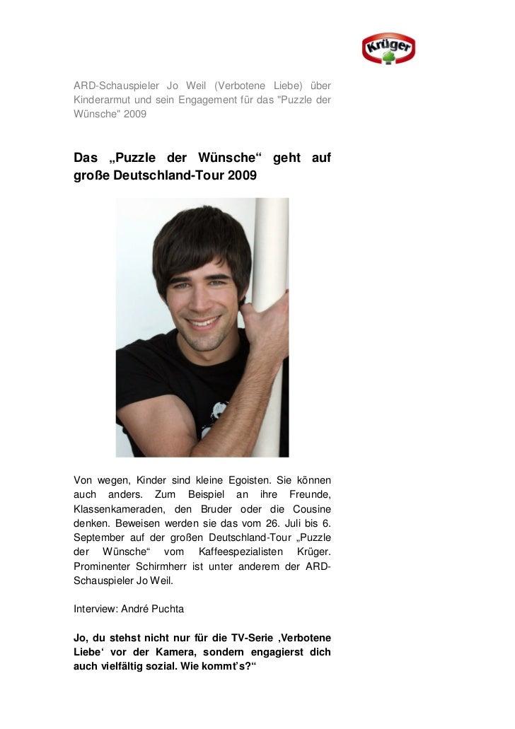 """ARD-Schauspieler Jo Weil (Verbotene Liebe) überKinderarmut und sein Engagement für das """"Puzzle derWünsche"""" 2009Das """"Puzzle..."""