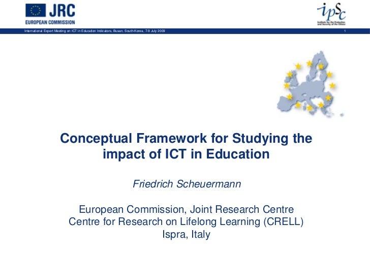International Expert Meeting on ICT in Education Indicators, Busan, South-Korea, 7-9 July 2009   1                       C...