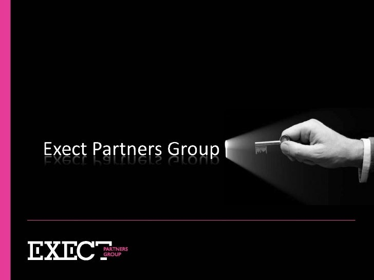 Exect Partners Group - Exect Right People