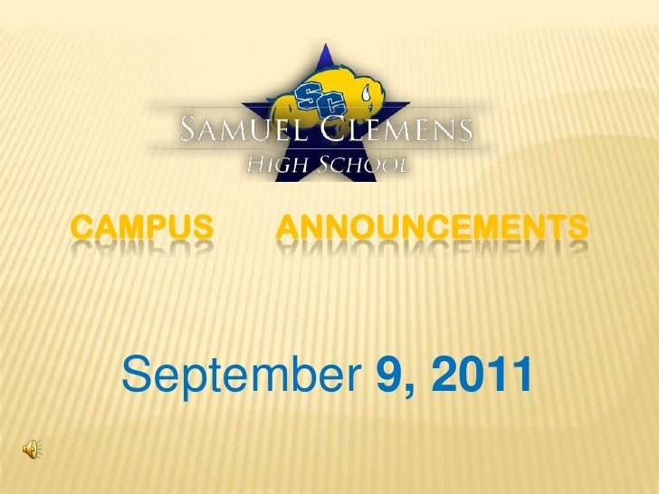 CAMPUS ANNOUNCEMENTS<br />September 9, 2011<br />