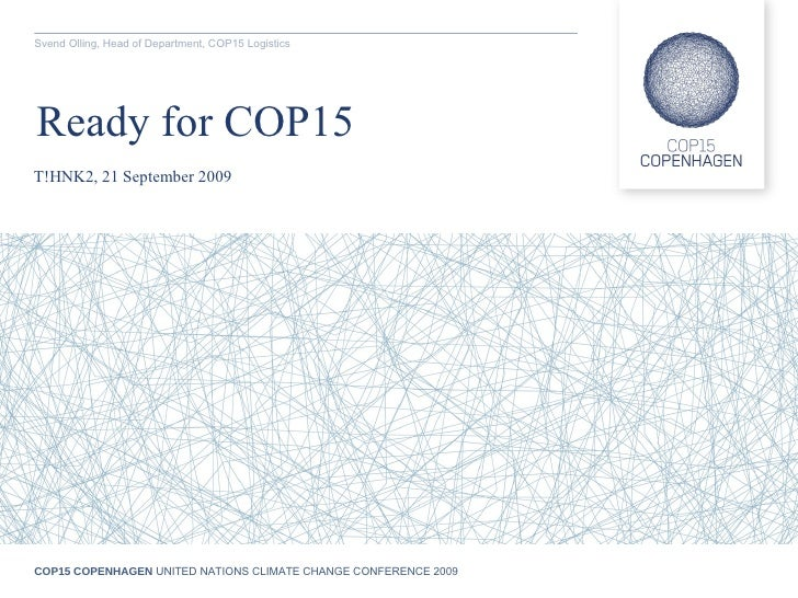 Svend Olling, Head of Department / COP15 Logistics, Why Copenhagen – A word from the Danish Ministry of Foreign Affairs