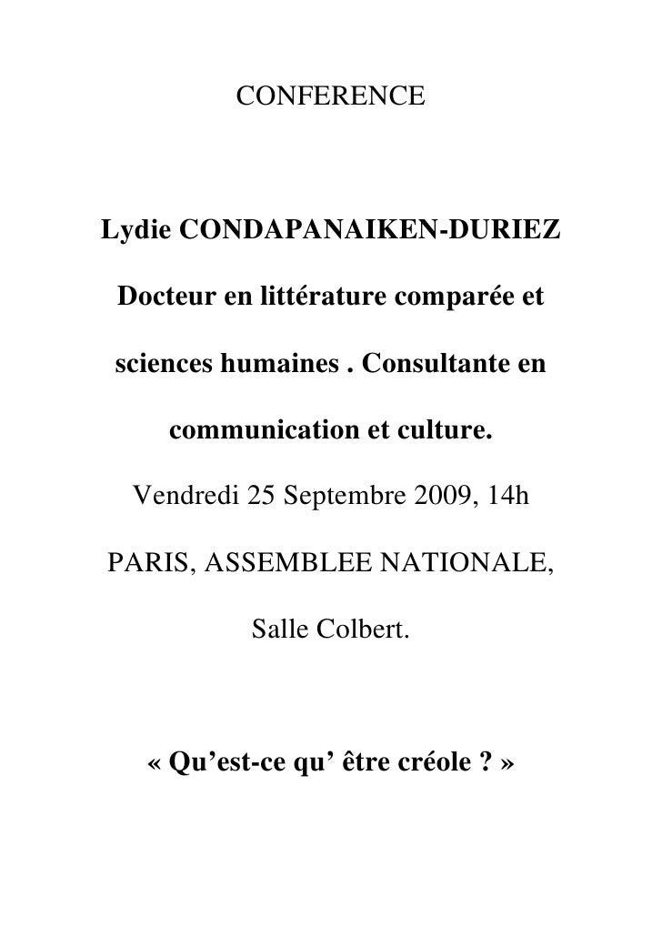 CONFERENCE    Lydie CONDAPANAIKEN-DURIEZ  Docteur en littérature comparée et  sciences humaines . Consultante en      comm...
