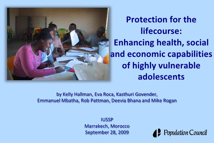 Protection for the lifecourse:Enhancing health, social and economic capabilities of highly vulnerable adolescents<br />by ...