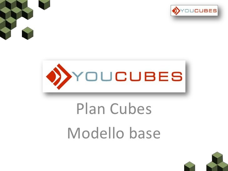 Plan Cubes Modello base