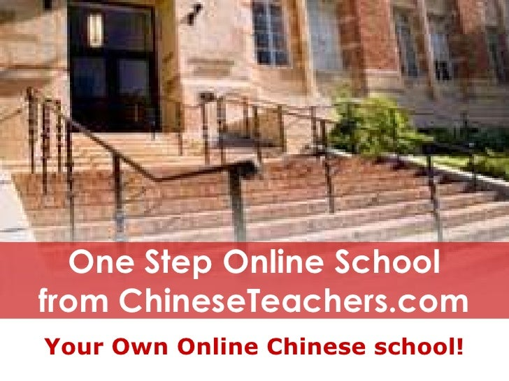 One Step Online School for language schools to teach Mandarin Chinese live