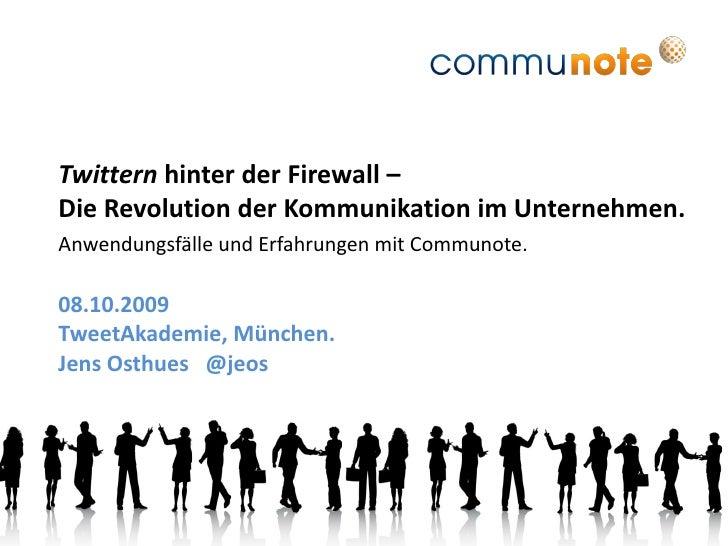 Twittern hinter der Firewall – Die Revolution der Kommunikation im Unternehmen. Anwendungsfälle und Erfahrungen mit Commun...