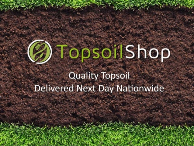 How to Improve your Topsoil www.topsoilshop.co.uk/topsoil-calculator