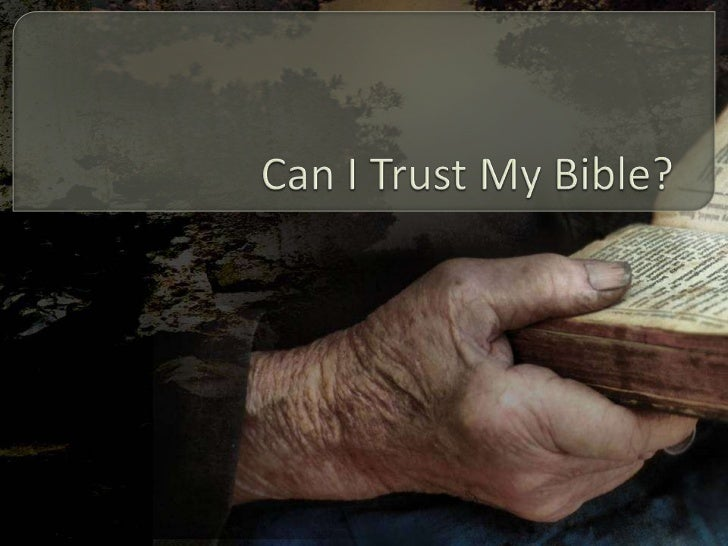 Can I Trust My Bible?<br />