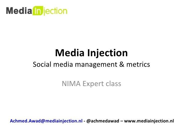 NIMA Expert Class/ Social media management & metrics/ Achmed Awad/ Media Injection/ 9 september 2010