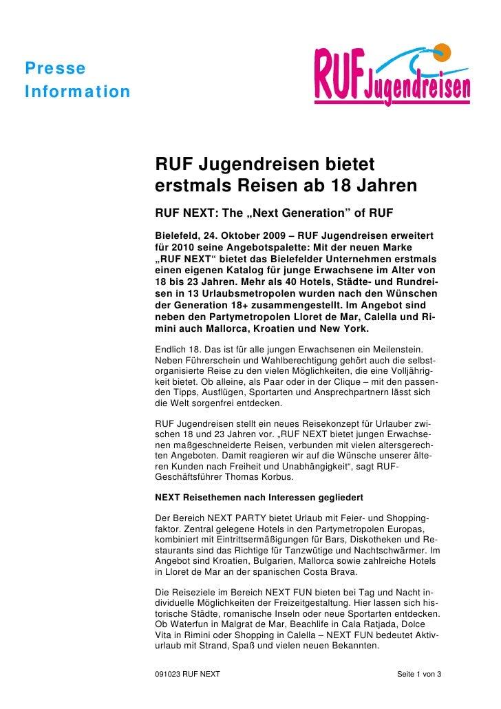 PresseInformation              RUF Jugendreisen bietet              erstmals Reisen ab 18 Jahren              RUF NEXT: Th...