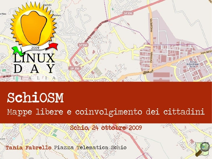 Linux Day 2009 - Mappe libere e coinvolgimento dei cittadini