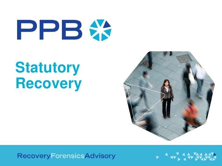 PPB Statutory Recovery Pres