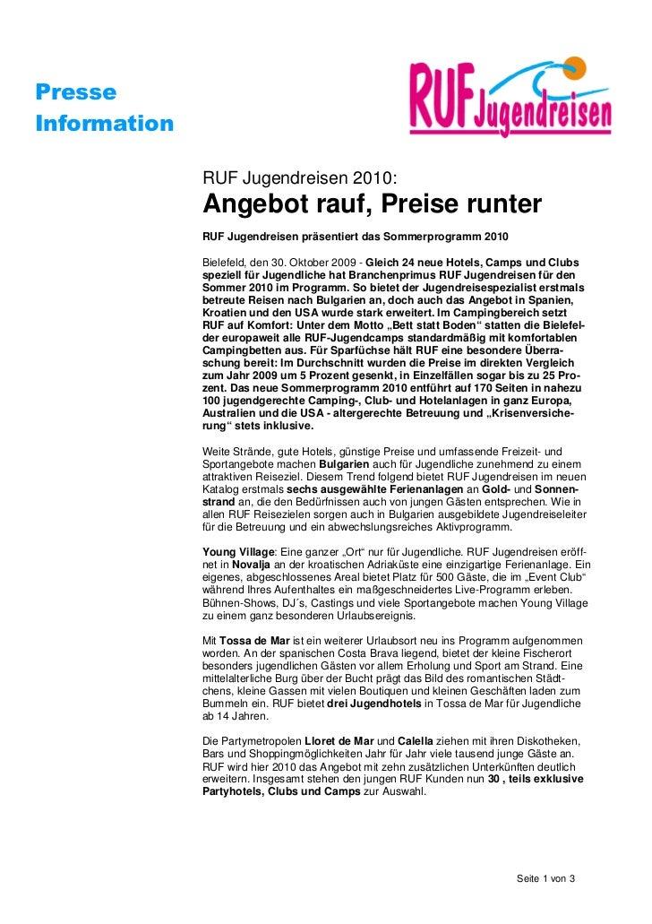 PresseInformation              RUF Jugendreisen 2010:              Angebot rauf, Preise runter              RUF Jugendreis...