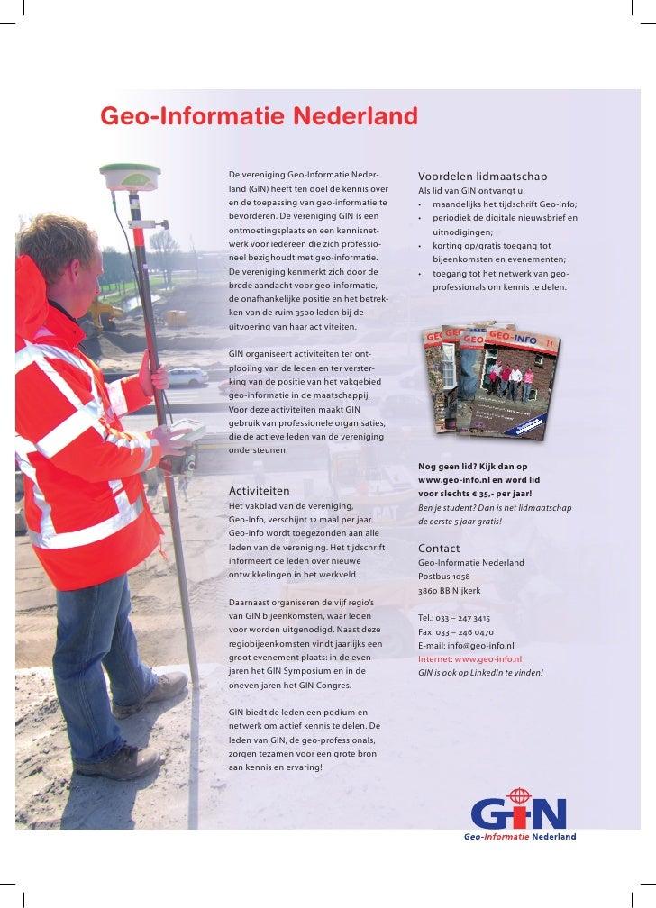 Geo-Informatie Nederland           De vereniging Geo-Informatie Neder-        Voordelen lidmaatschap          land (GIN) h...