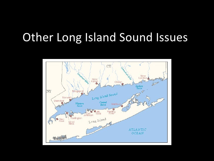 Other Long Island Sound Issues