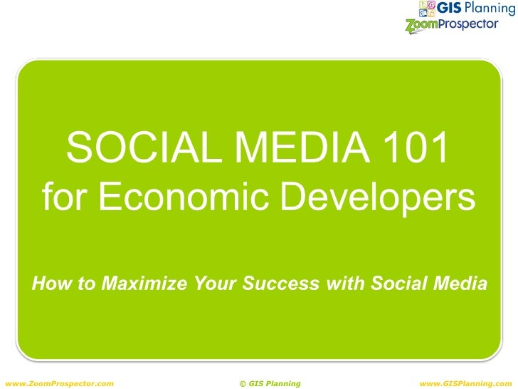 Maximizing Your Success With Social Media in Economic Development