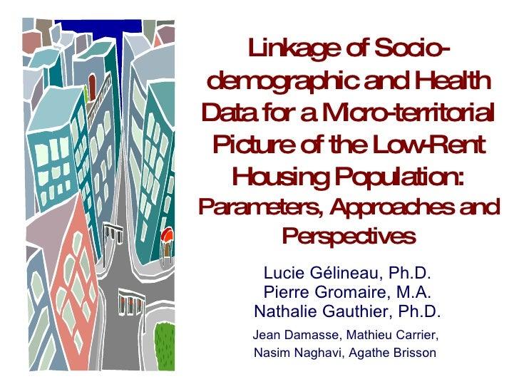 Arrimage de données sociodémographiques et de santé pour un portrait micro‐territorial de populations