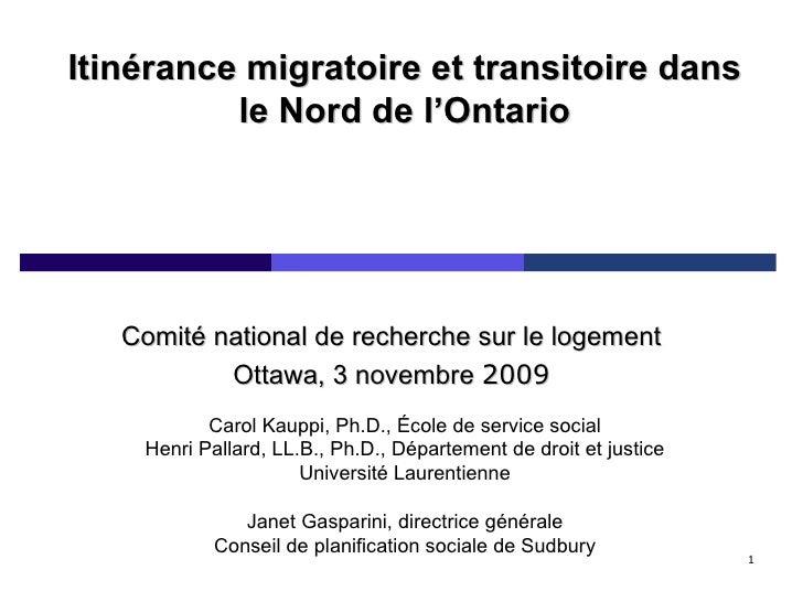 L'itinérance migratoire et transitoire dans le Nord de l'Ontario