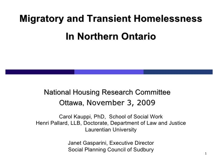 Migratory and Transient Homelessness in Northern Ontario