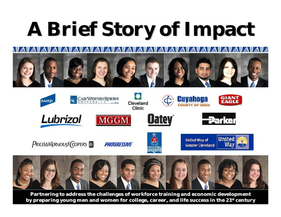 A Brief Story of Impact      Partnering to address the challenges of workforce training and economic development by prepar...