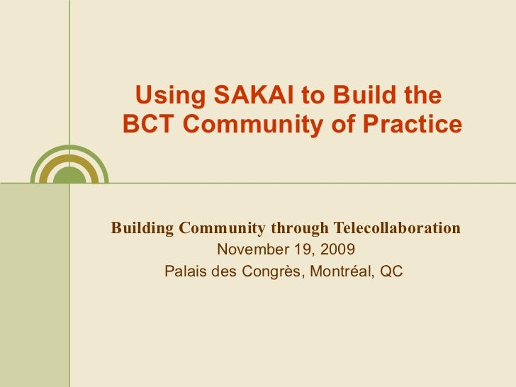Using Sakai To Build BCT CoP November 19th