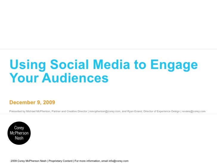 Using Social Media to Engage Your Audiences (Revised)
