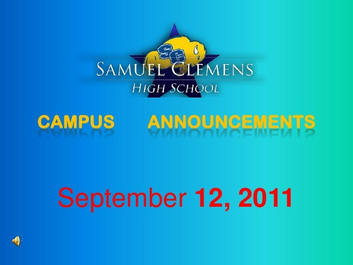 CAMPUS ANNOUNCEMENTS<br />September 12, 2011<br />