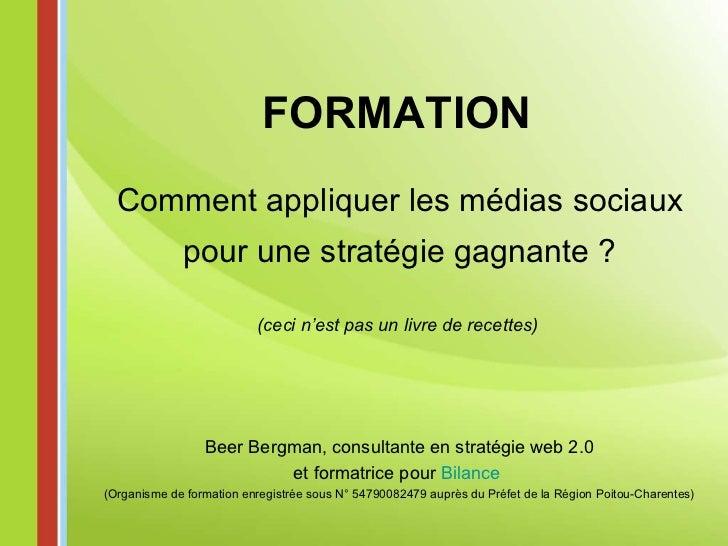 """31/03/2010 - Formation """"Comment commencer avec les stratégies web2.0 / médias sociaux"""""""