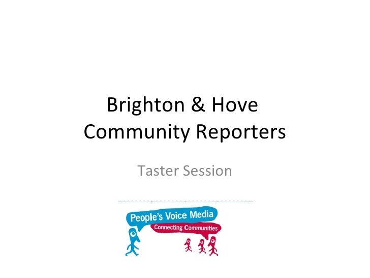 Brighton & Hove  Community Reporters Taster Session