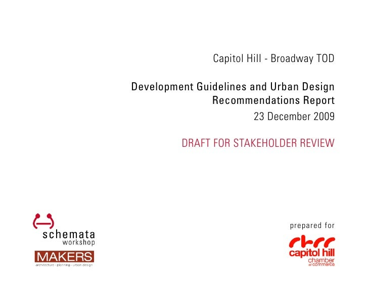 Capitol Hill - Broadway TOD  Development Guidelines and Urban Design                Recommendations Report                ...