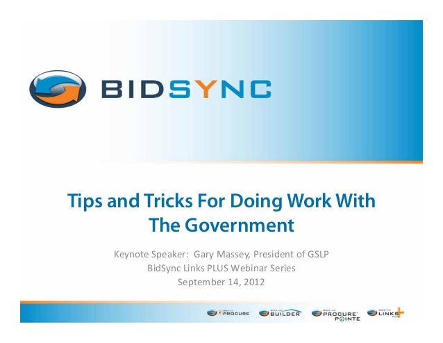 Tips & Tricks for for doing work with the government