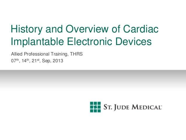 """心臟植入性電子儀器(CIED )之歷史""""CIED Overview """"_20130914中區"""