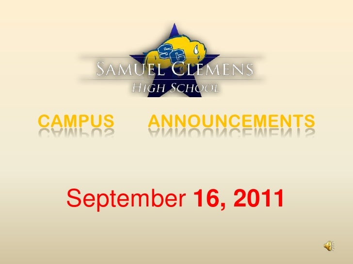 CAMPUS ANNOUNCEMENTS<br />September 16, 2011<br />