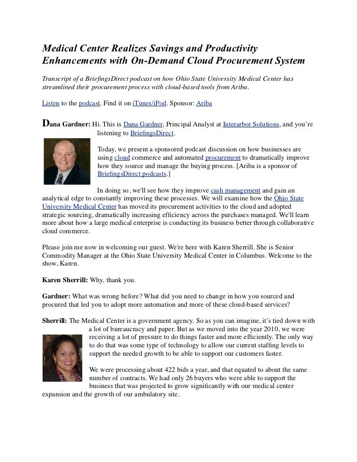 Medical Center Realizes Savings and ProductivityEnhancements with On-Demand Cloud Procurement SystemTranscript of a Briefin...