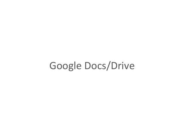 Google  Docs/Drive