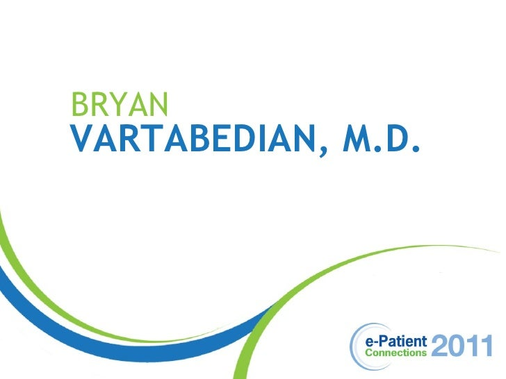ePatCon11: Vartabedian - The Physician Redefined