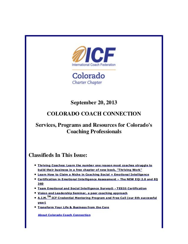 September 20, 2013 COLORADO COACH CONNECTION Services, Programs and Resources for Colorado's Coaching Professionals Classi...