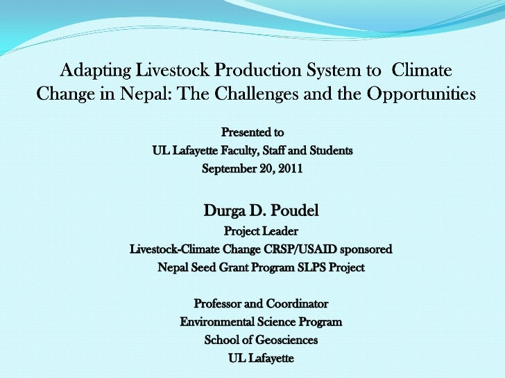 Adapting Livestock Production System to Climate Change in Nepal (Durga D. Poudel, University of Louisiana, Lafayette; September 20, 2011)