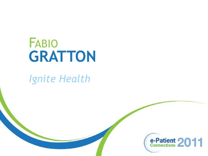 ePatCon11: Gratton - The Gamification of Health