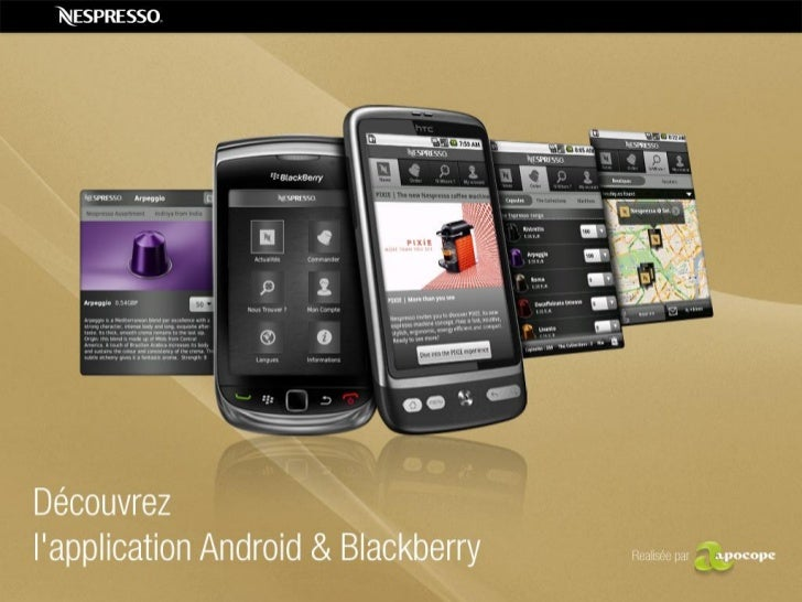 Application Android & Blackberry - Nespresso