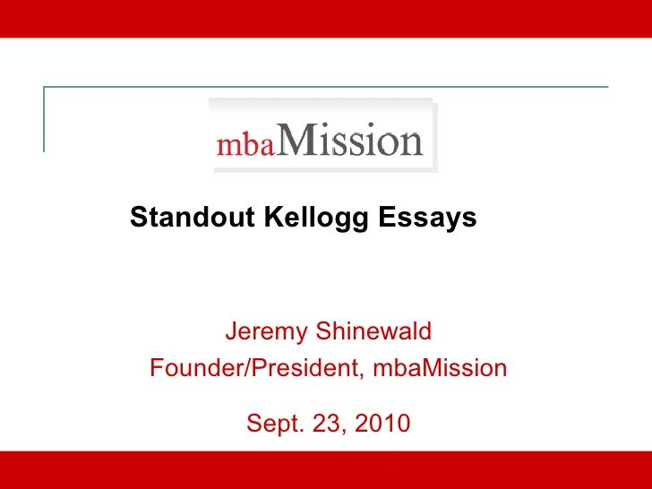 Mba admission essays services kellogg