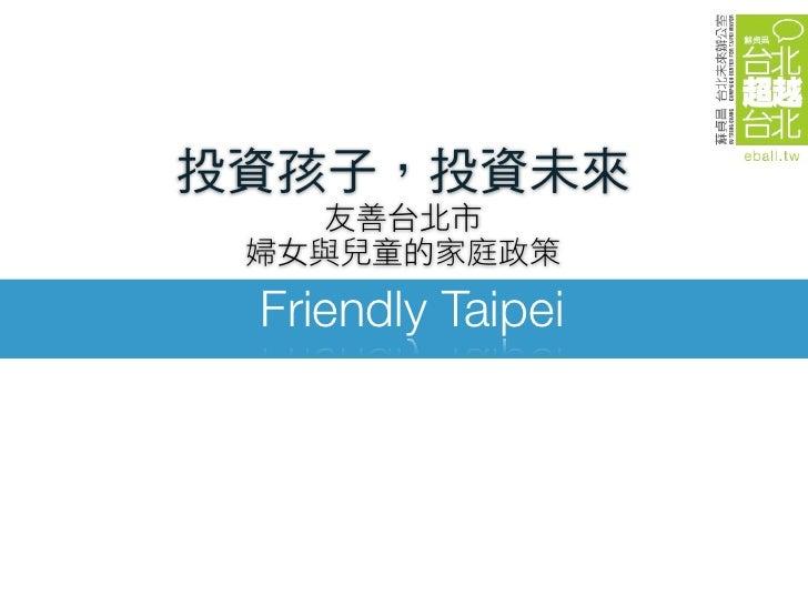 Friendly Taipei