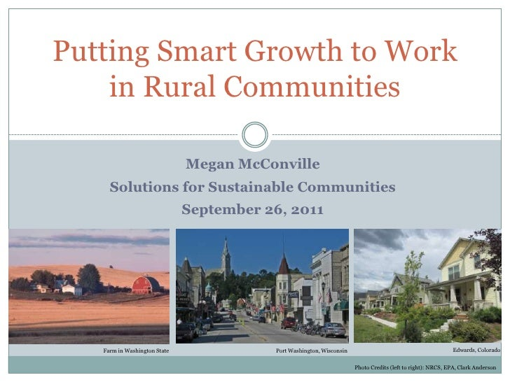 Putting Smart Growth to Work in Rural Communities<br />Megan McConville<br />Solutions for Sustainable Communities<br />Se...