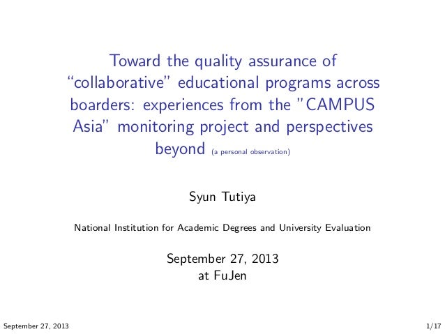 """Toward the quality assurance of ``collaborative'' educational programs across     boarders: experiences from the """"CAMPUS Asia"""" monitoring project     and perspectives beyond (a personal observation)"""