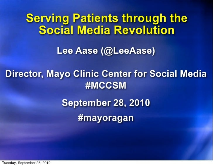 Serving Patients through the Social Media Revolution