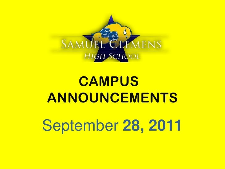 CAMPUS	 ANNOUNCEMENTS<br />September 28, 2011<br />