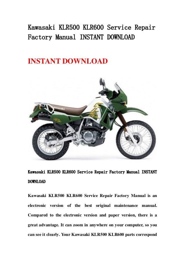 Kawasaki KLR500 KLR600 Service Repair Factory Manual INSTANT DOWNLOAD