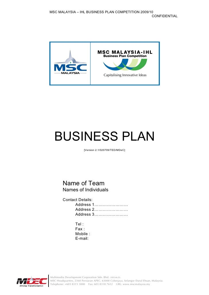 MSC MALAYSIA – IHL BUSINESS PLAN COMPETITION 2009/10                                                    CONFIDENTIAL      ...