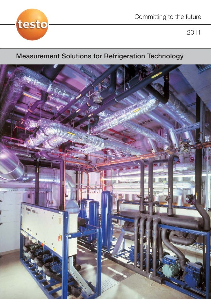Committing to the future                                                     2011Measurement Solutions for Refrigeration T...